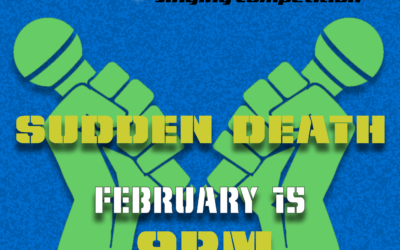 "FEB 15th ""Sudden Death"" 9PM @ Clocktower"